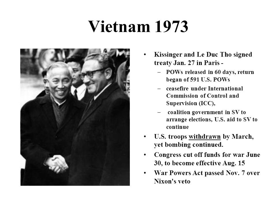Vietnam 1973 Kissinger and Le Duc Tho signed treaty Jan. 27 in Paris -