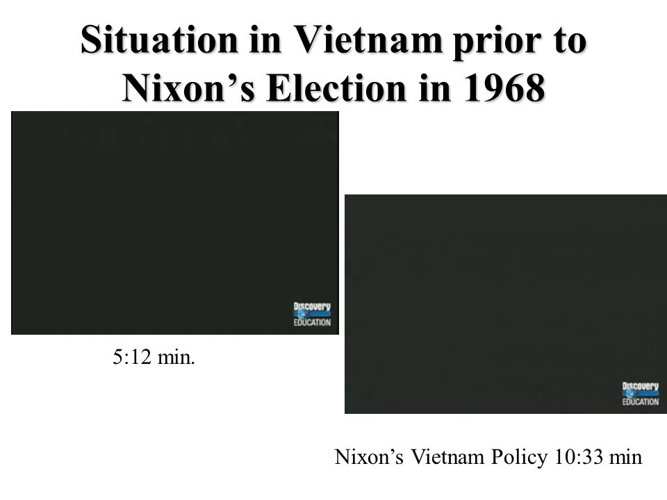 Situation in Vietnam prior to Nixon's Election in 1968