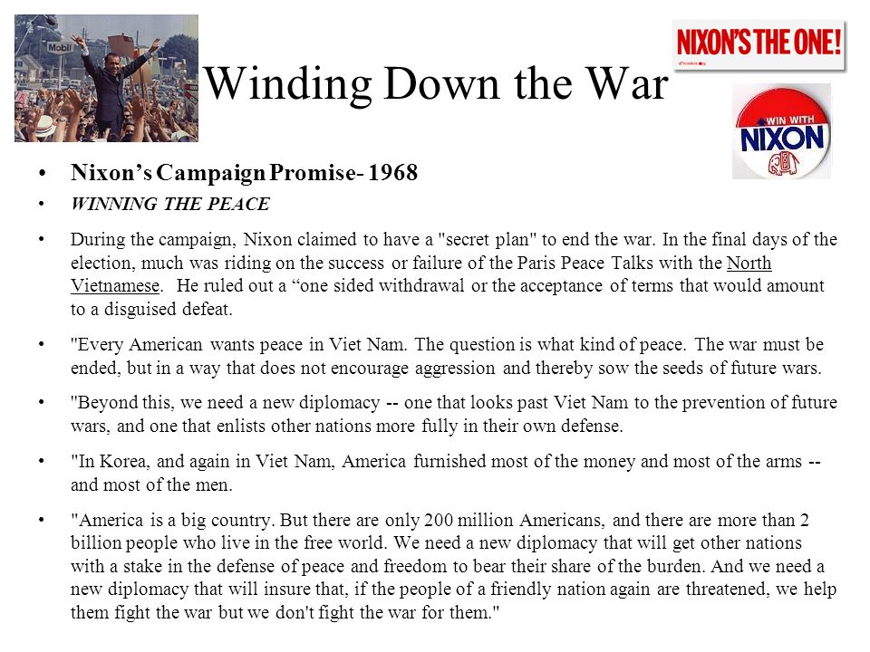 Winding Down the War Nixon's Campaign Promise- 1968 WINNING THE PEACE