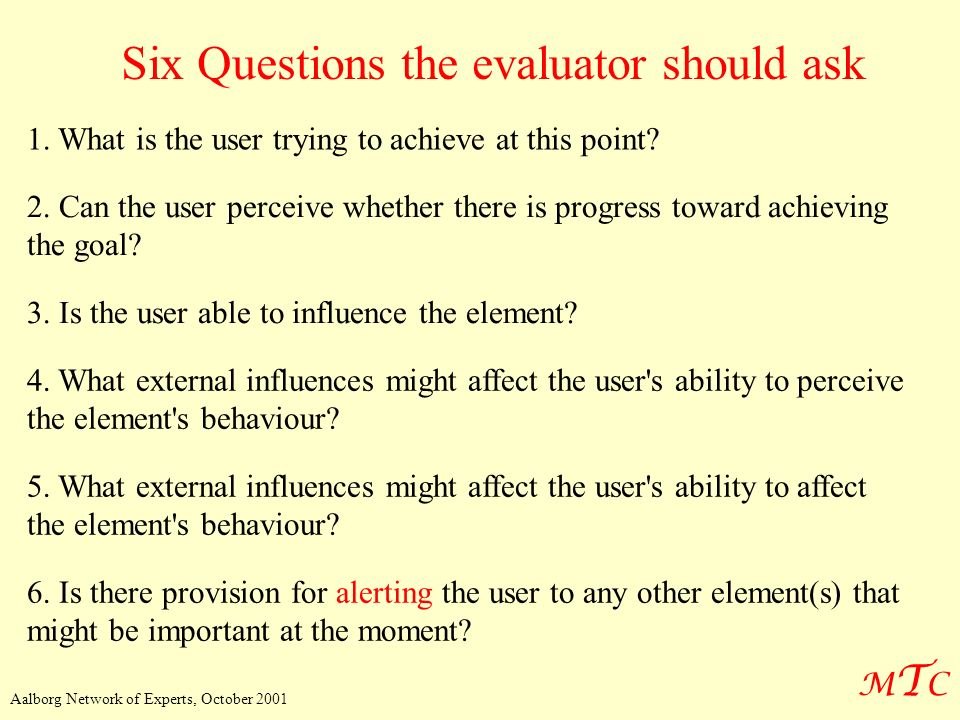 Six Questions the evaluator should ask