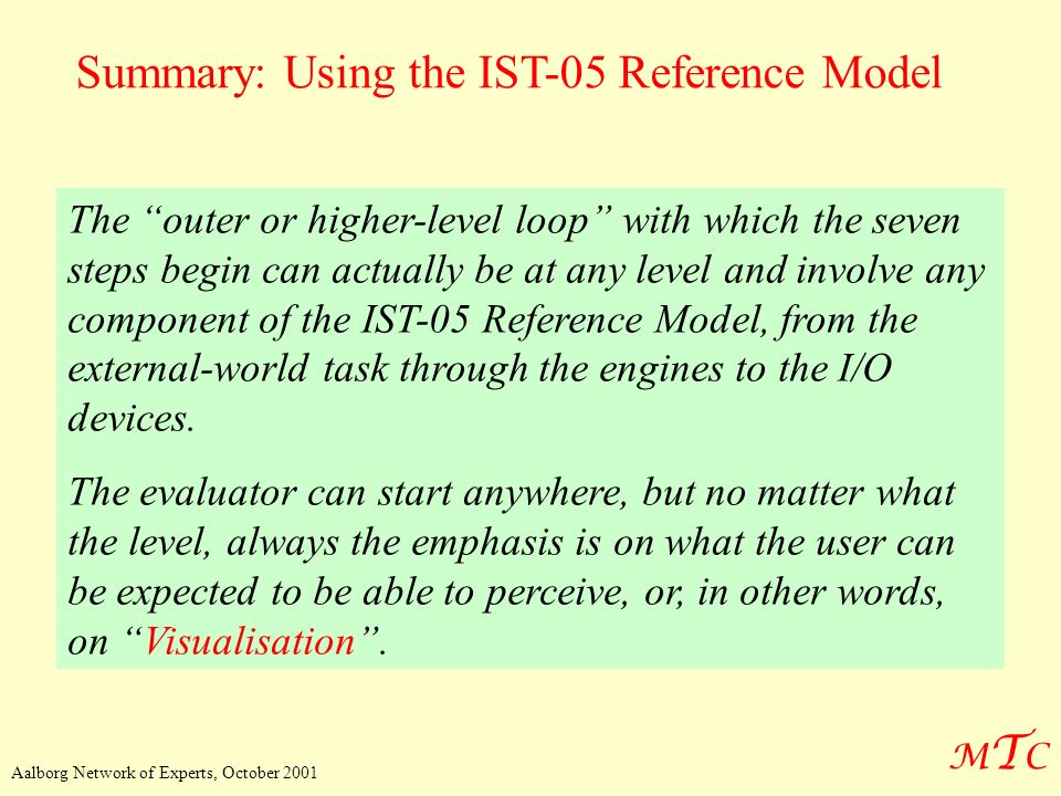 Summary: Using the IST-05 Reference Model