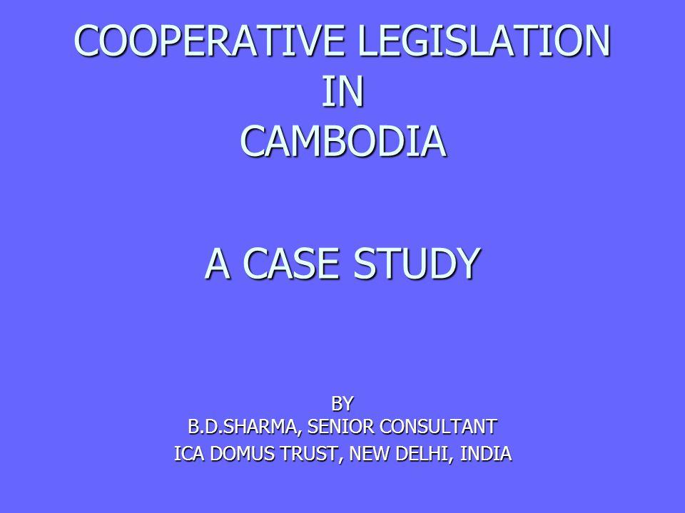 COOPERATIVE LEGISLATION IN CAMBODIA