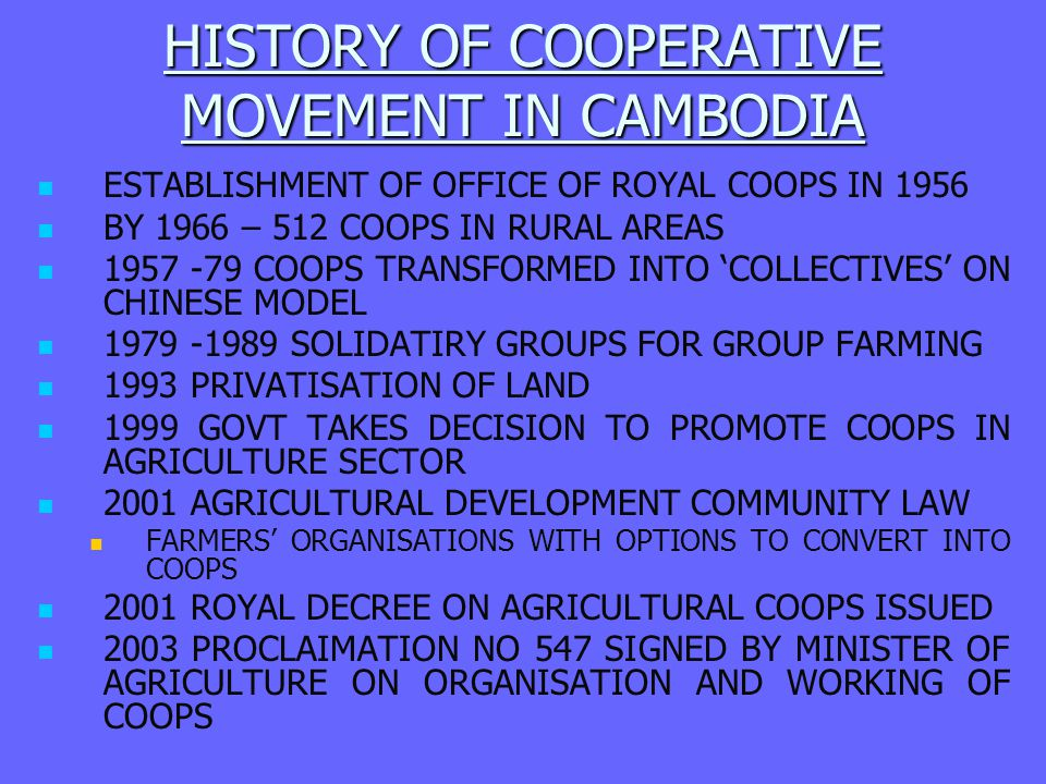 HISTORY OF COOPERATIVE MOVEMENT IN CAMBODIA