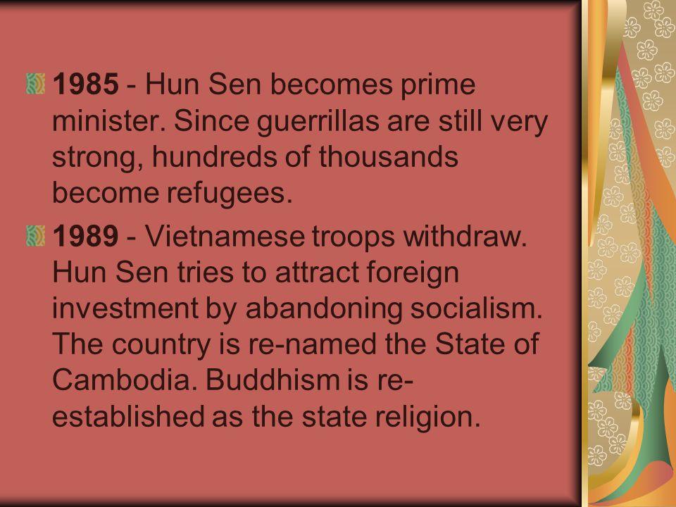1985 - Hun Sen becomes prime minister