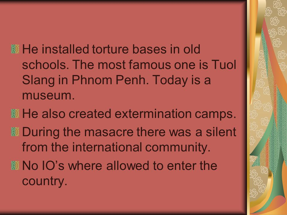 He installed torture bases in old schools