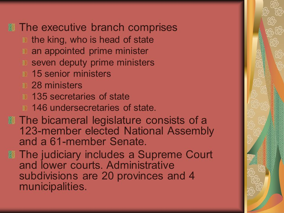 The executive branch comprises