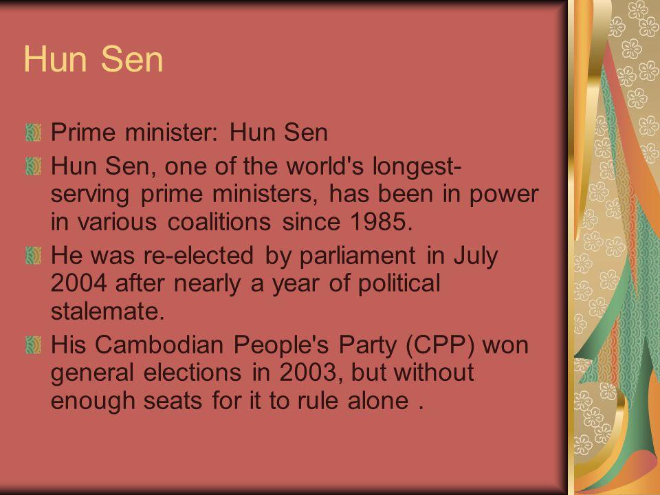 Hun Sen Prime minister: Hun Sen