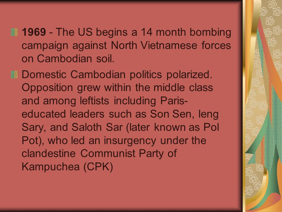 1969 - The US begins a 14 month bombing campaign against North Vietnamese forces on Cambodian soil.