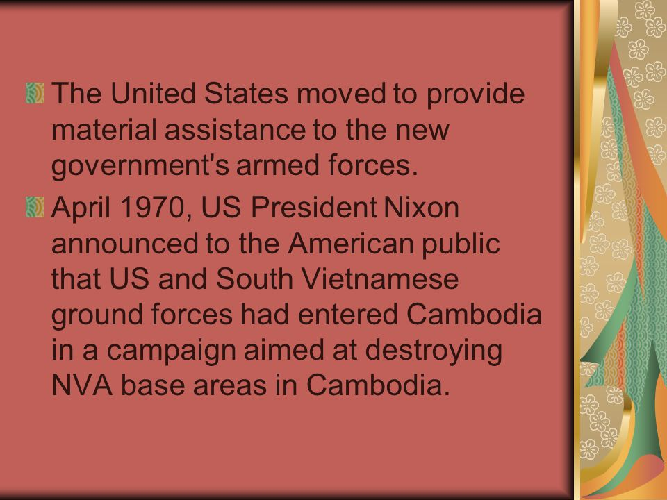 The United States moved to provide material assistance to the new government s armed forces.