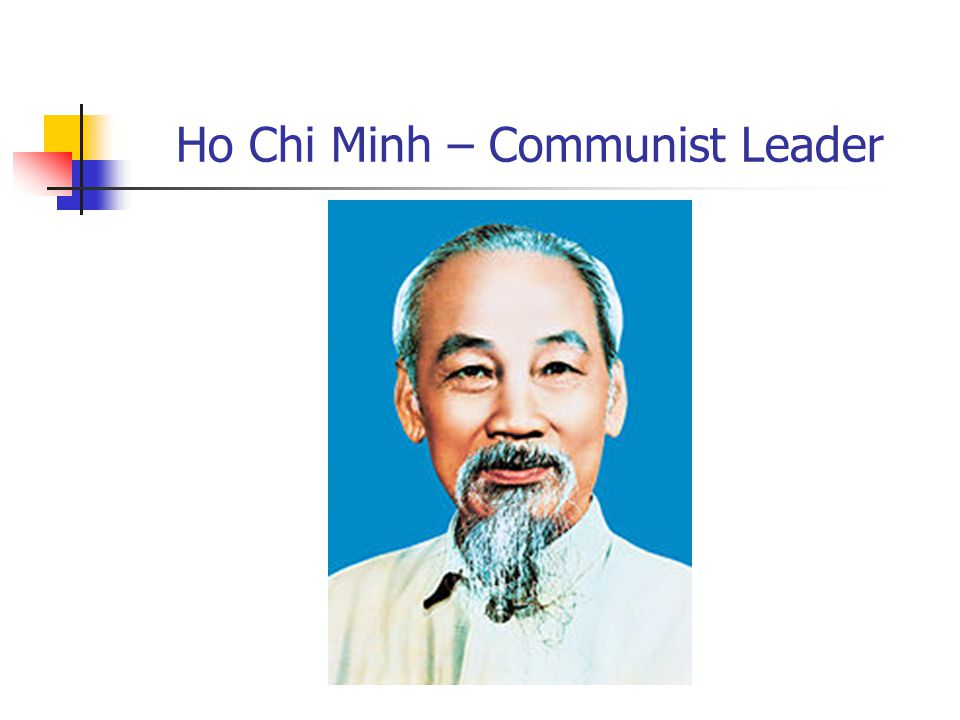 Ho Chi Minh – Communist Leader