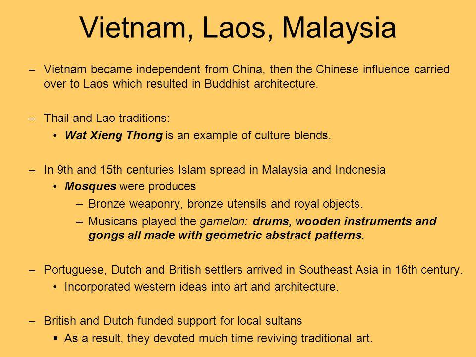 Vietnam, Laos, Malaysia
