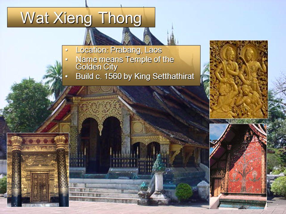 Wat Xieng Thong Location: Prabang, Laos