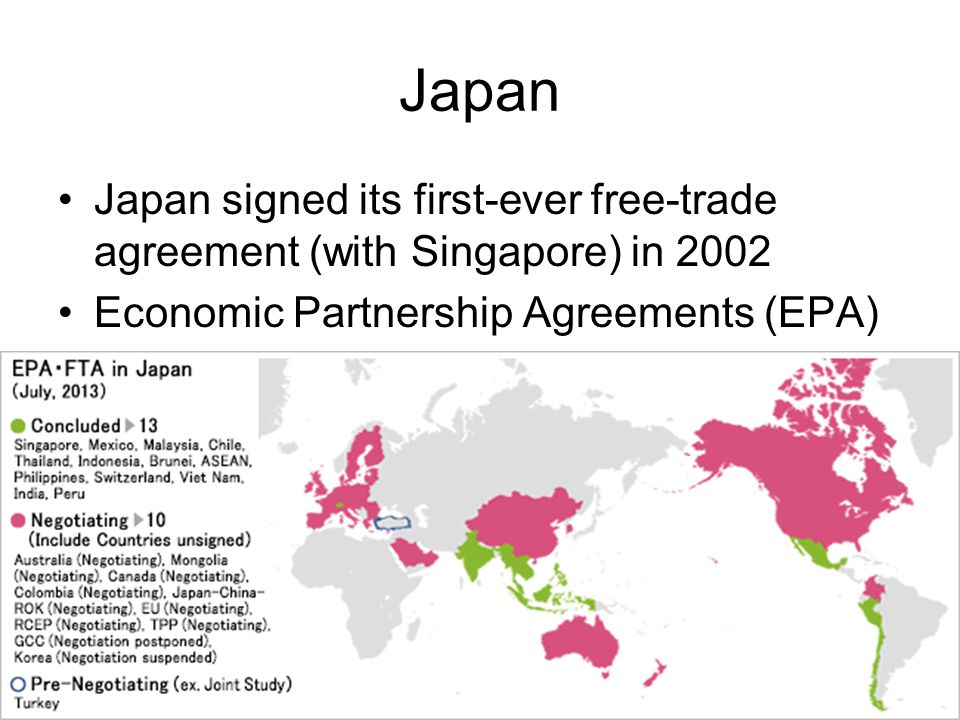 Japan Japan signed its first-ever free-trade agreement (with Singapore) in 2002.