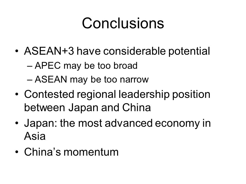 Conclusions ASEAN+3 have considerable potential