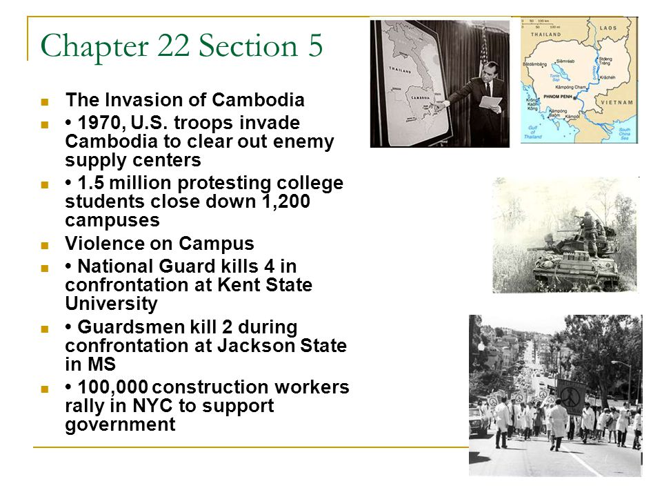 Chapter 22 Section 5 The Invasion of Cambodia
