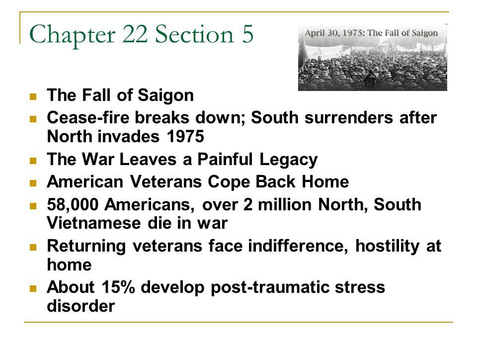 Chapter 22 Section 5 The Fall of Saigon