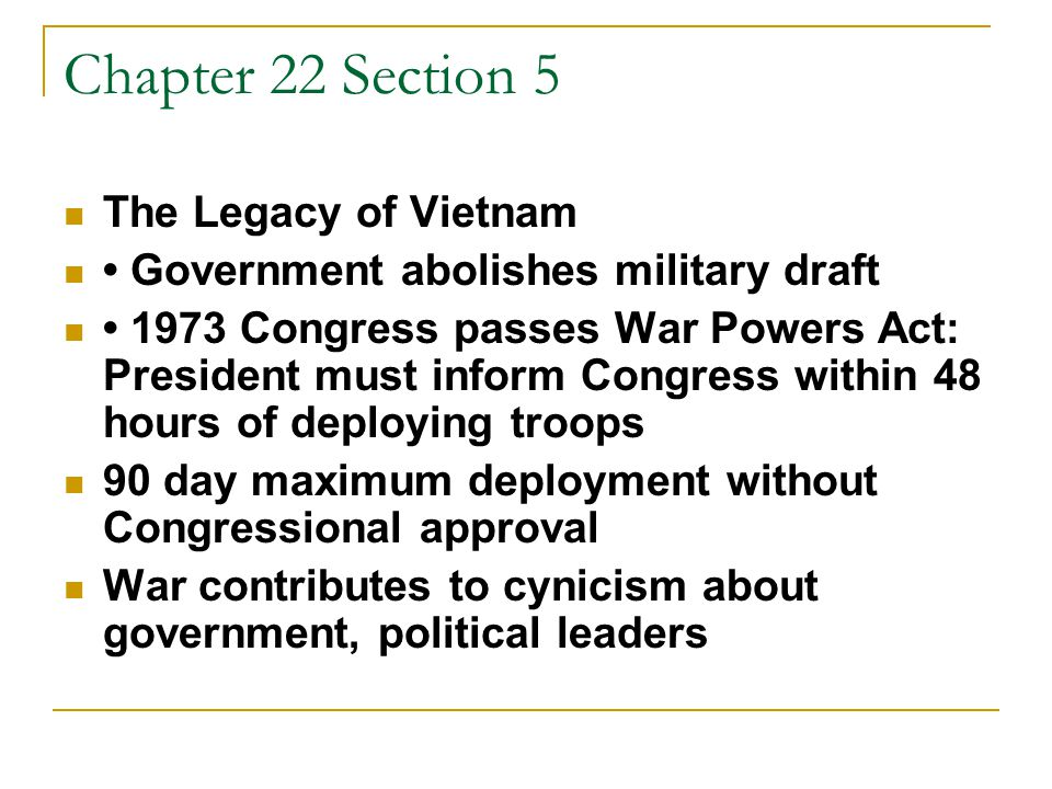Chapter 22 Section 5 The Legacy of Vietnam
