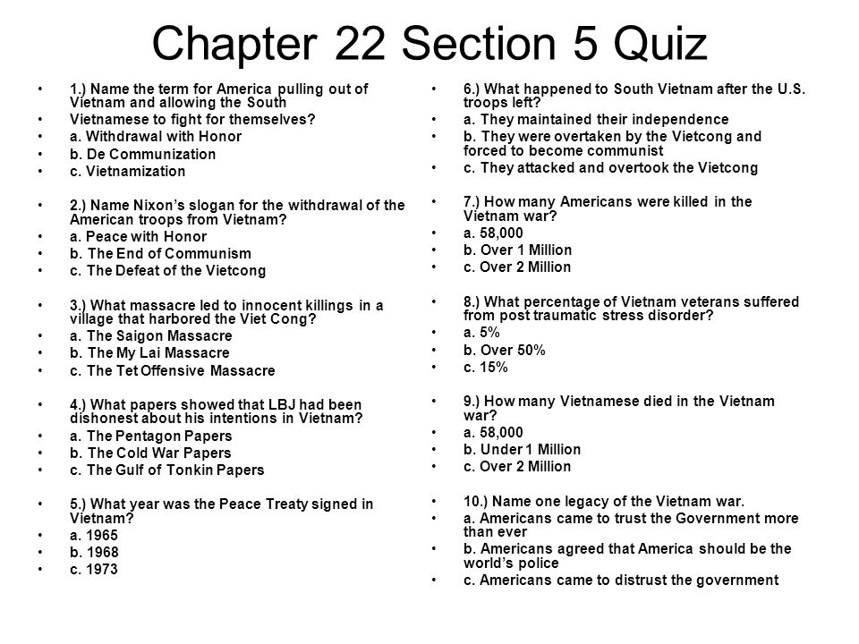 Chapter 22 Section 5 Quiz 1.) Name the term for America pulling out of Vietnam and allowing the South.