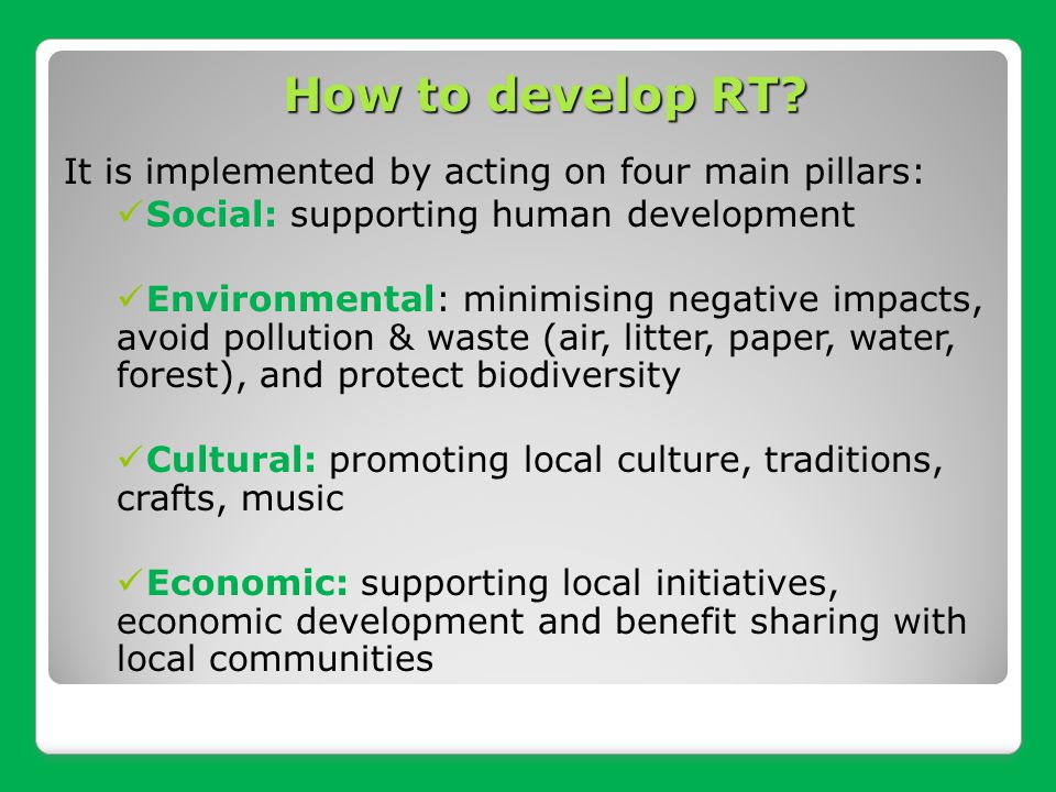 How to develop RT It is implemented by acting on four main pillars: