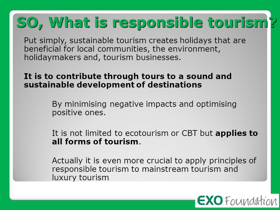SO, What is responsible tourism