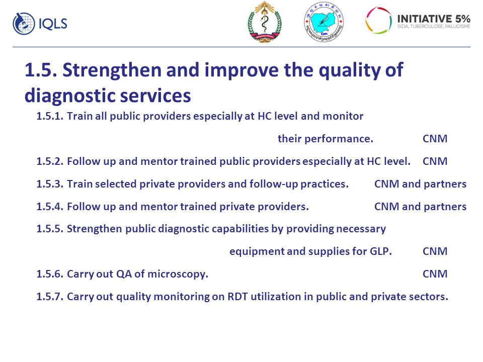 1.5. Strengthen and improve the quality of diagnostic services