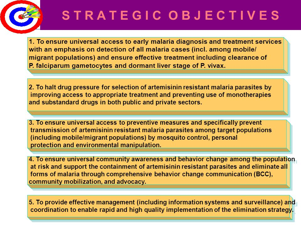 1. To ensure universal access to early malaria diagnosis and treatment services