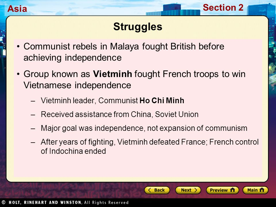 Struggles Communist rebels in Malaya fought British before achieving independence.