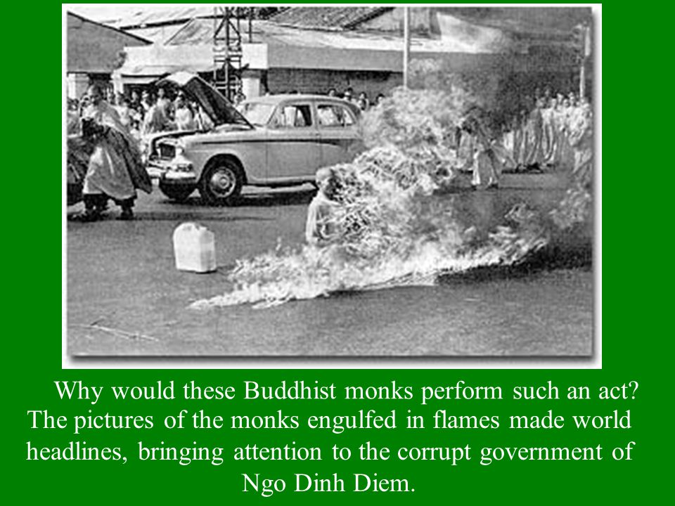Why would these Buddhist monks perform such an act