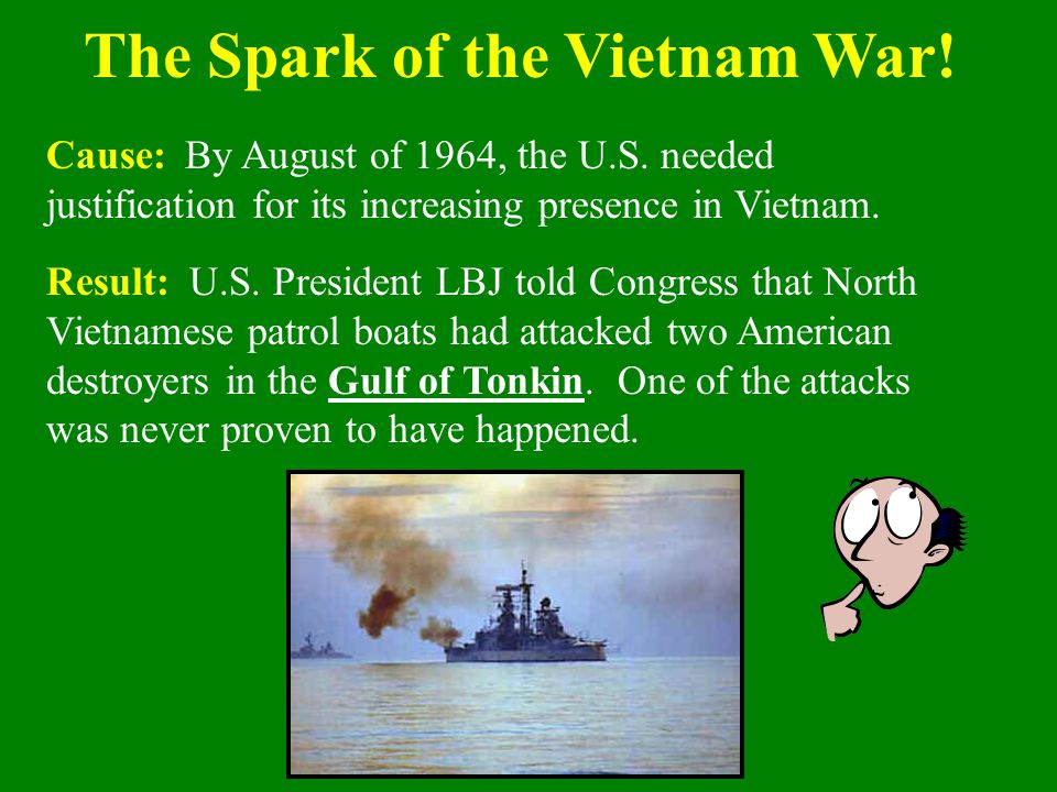 The Spark of the Vietnam War!