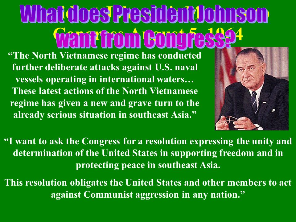 President Johnson s Message to Congress August 5, 1964