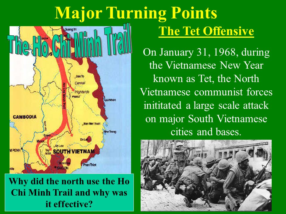Why did the north use the Ho Chi Minh Trail and why was it effective