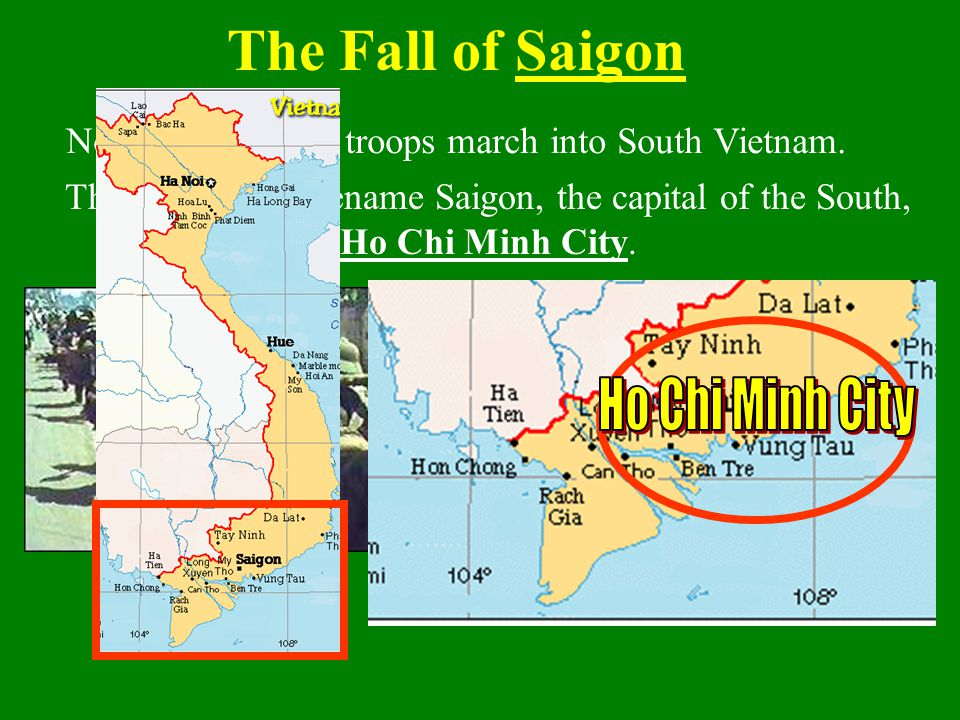 The Fall of Saigon Ho Chi Minh City