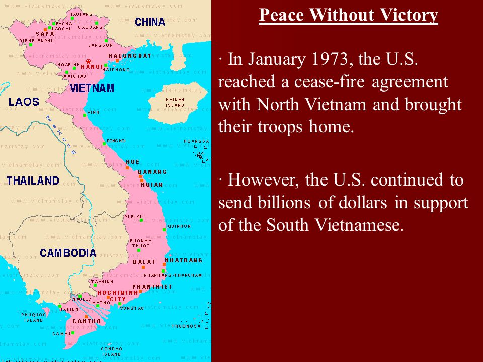 Peace Without Victory · In January 1973, the U.S. reached a cease-fire agreement with North Vietnam and brought their troops home.