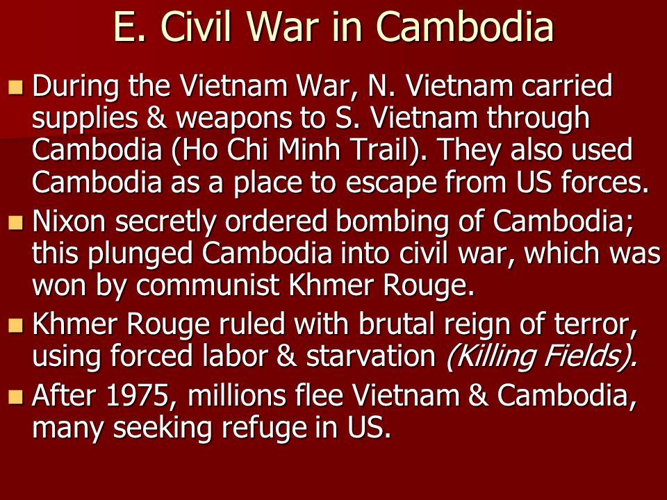 E. Civil War in Cambodia