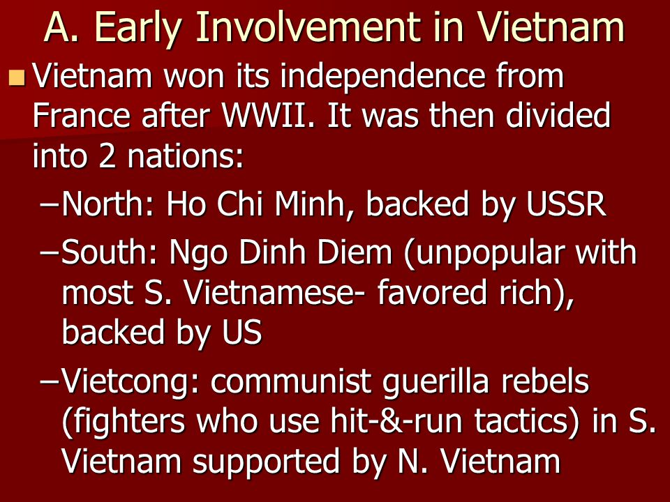 A. Early Involvement in Vietnam