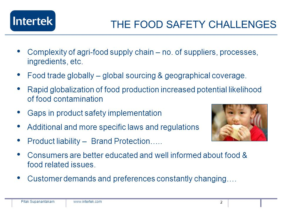 THE FOOD SAFETY CHALLENGES