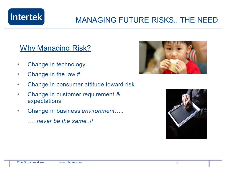 MANAGING FUTURE RISKS.. THE NEED