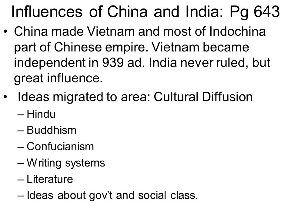Influences of China and India: Pg 643