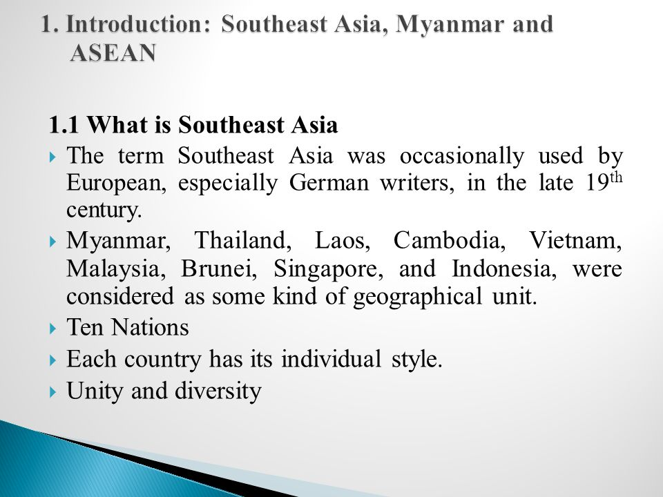 1. Introduction: Southeast Asia, Myanmar and ASEAN