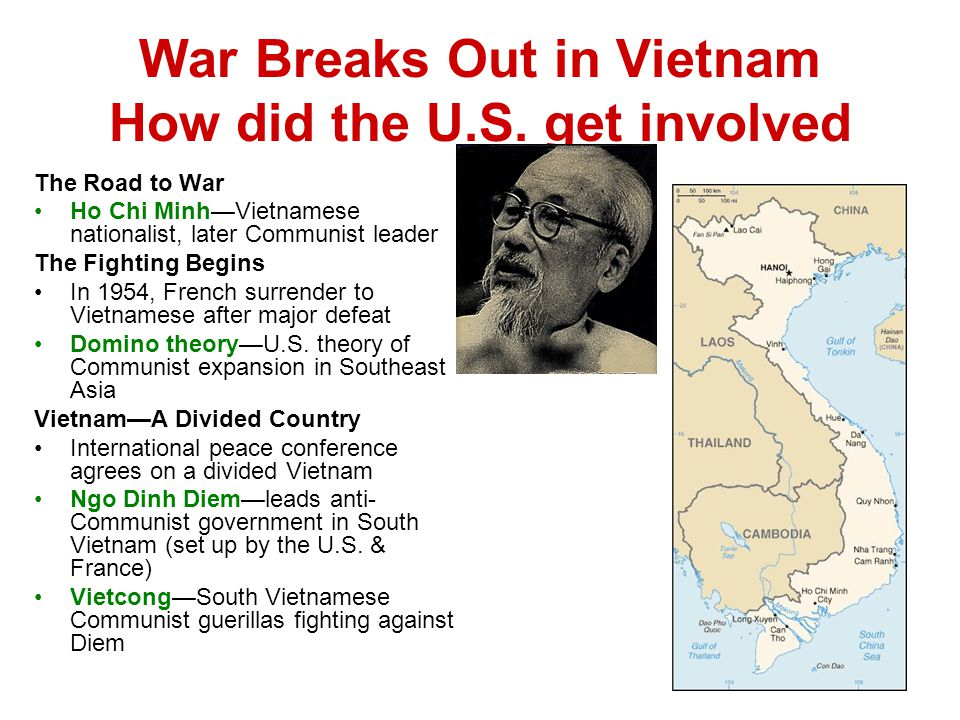 War Breaks Out in Vietnam How did the U.S. get involved