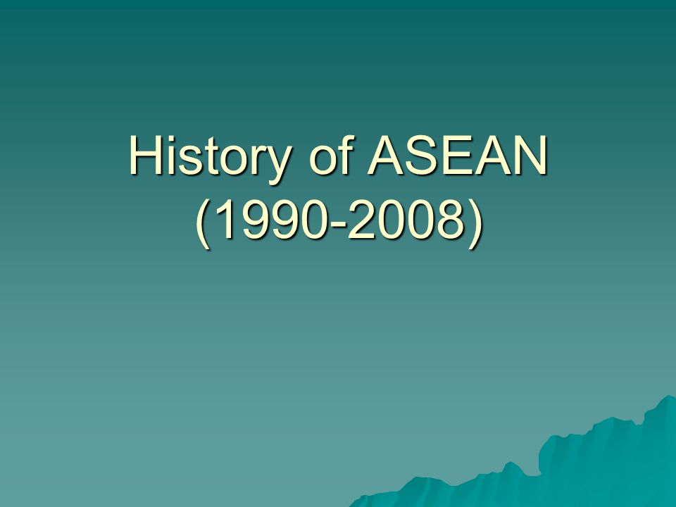 History of ASEAN (1990-2008)
