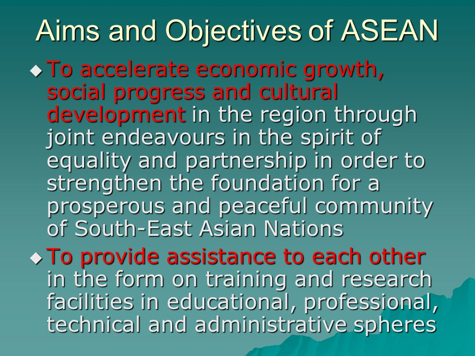 Aims and Objectives of ASEAN