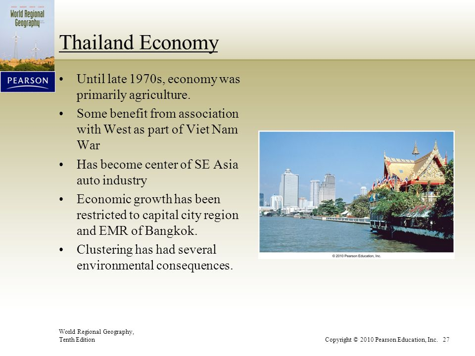 Thailand Economy Until late 1970s, economy was primarily agriculture.
