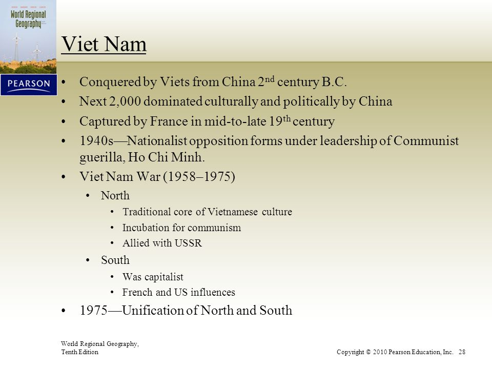 Viet Nam Conquered by Viets from China 2nd century B.C.