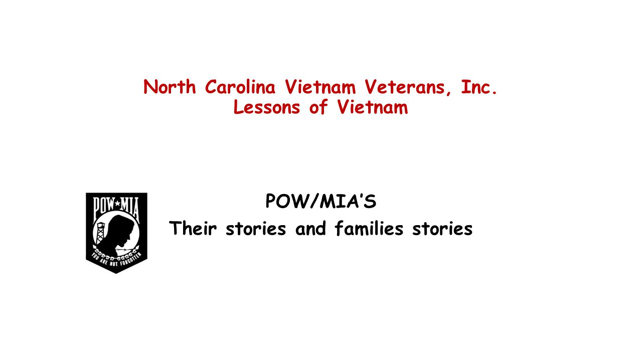 North Carolina Vietnam Veterans, Inc. Lessons of Vietnam