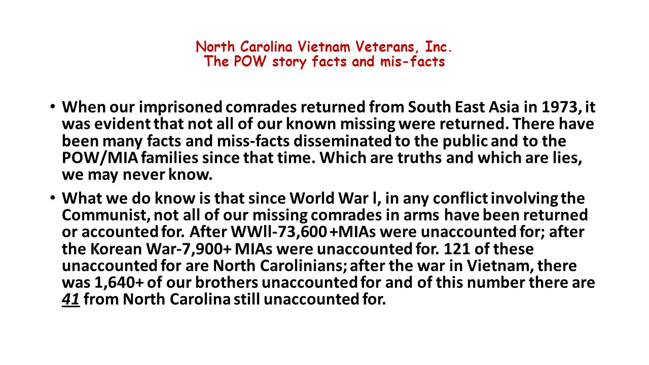 North Carolina Vietnam Veterans, Inc. The POW story facts and mis-facts