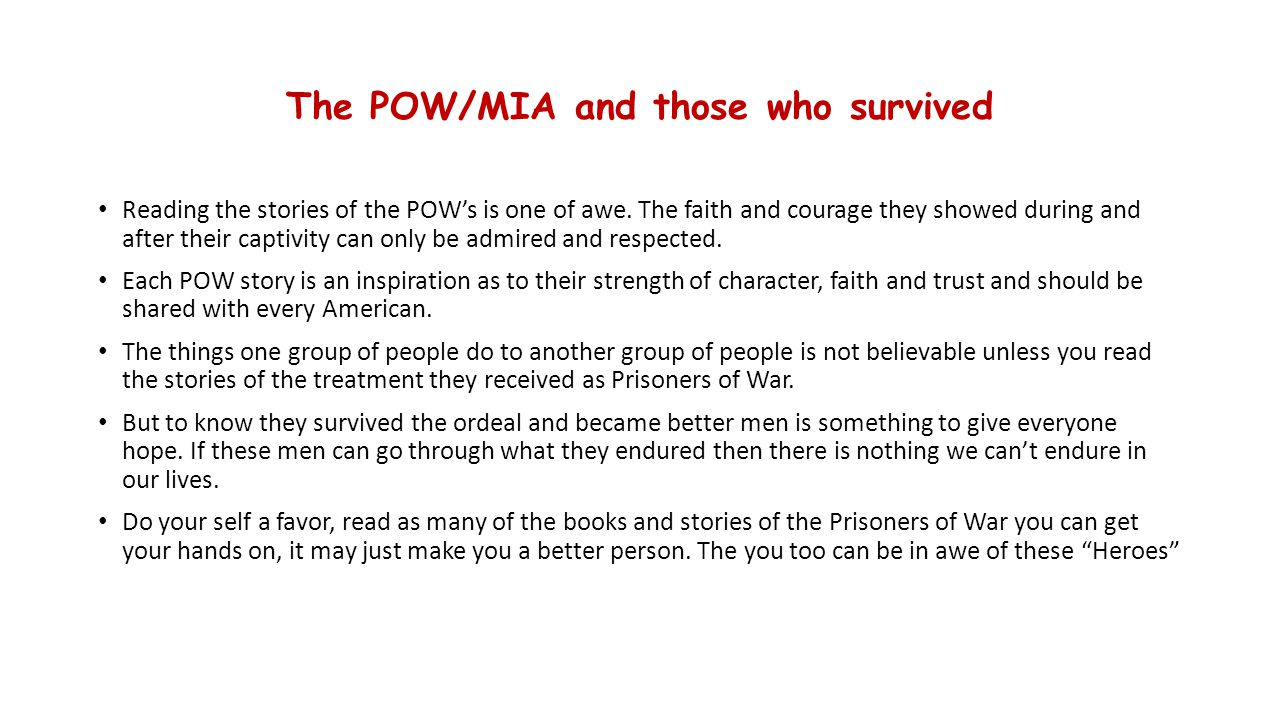 The POW/MIA and those who survived