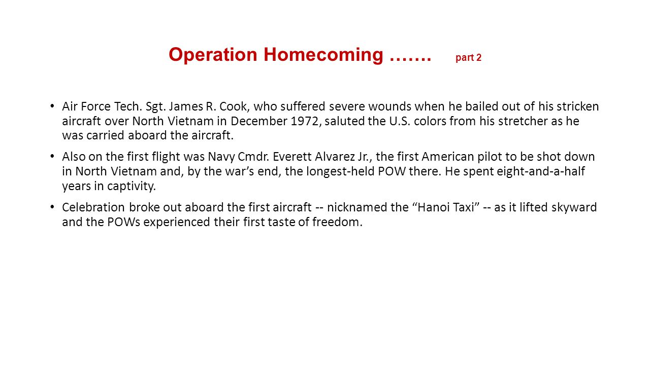 Operation Homecoming ……. part 2