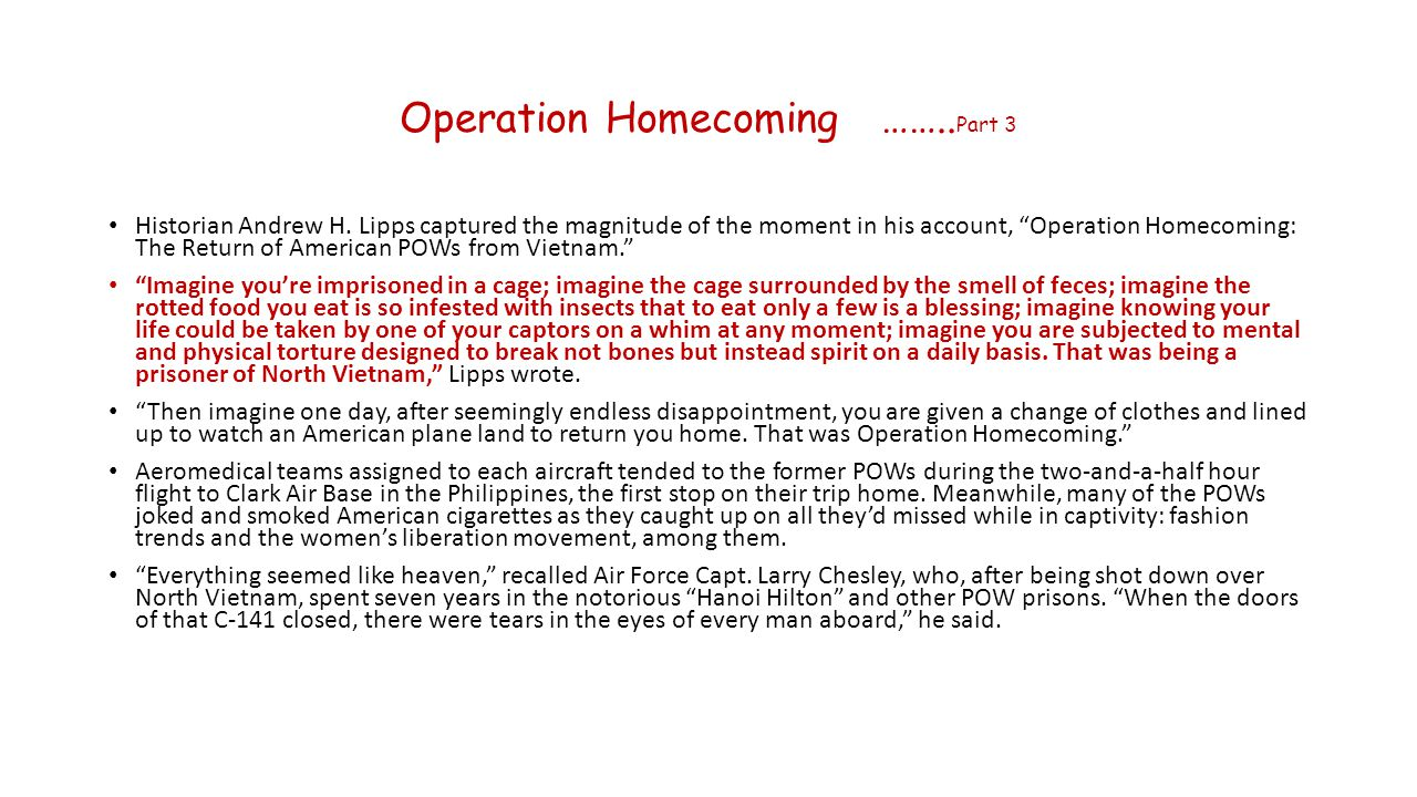 Operation Homecoming ……..Part 3