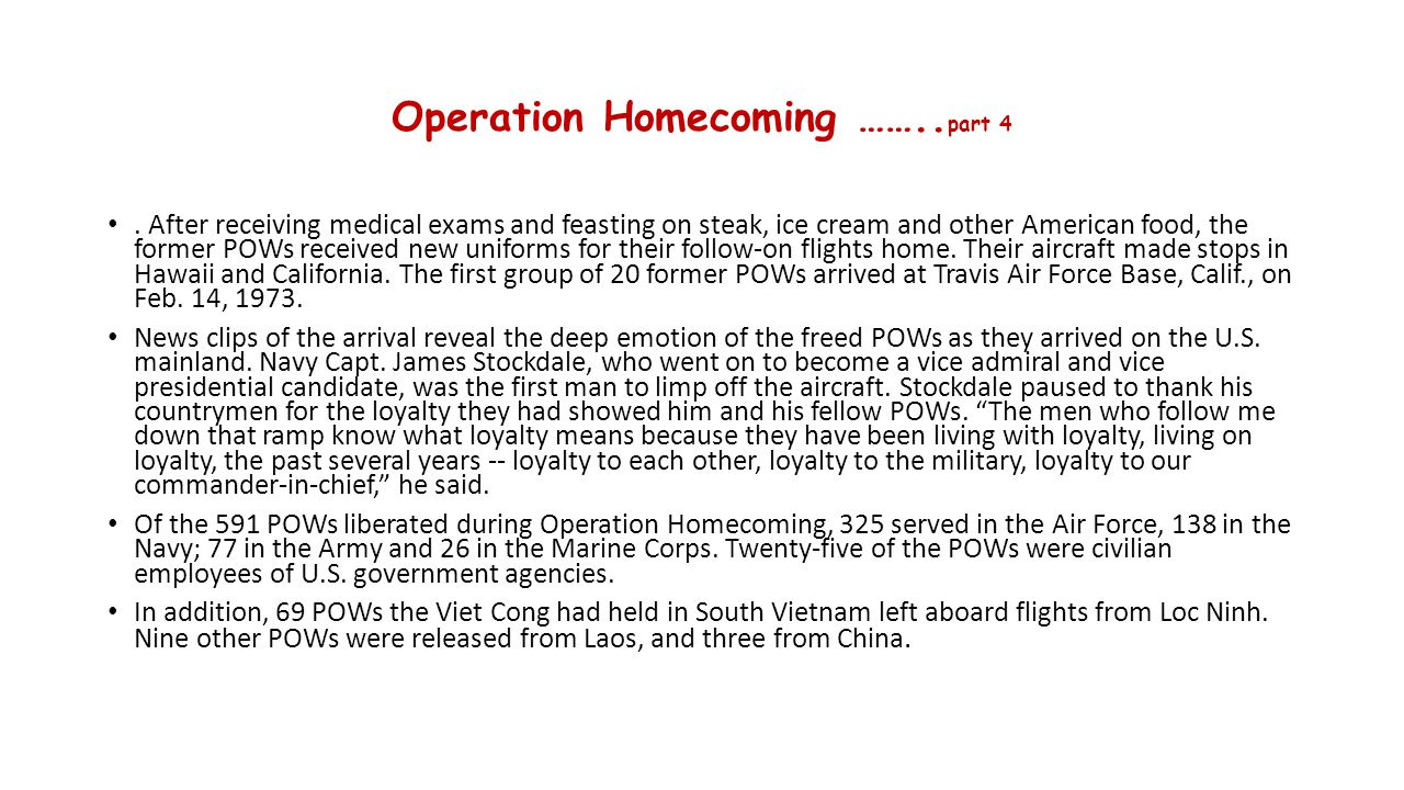 Operation Homecoming ……..part 4